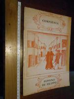 libretto :COMPAGNIA PEPPINO DE FILIPPO -STORIA BREVE DI UN TEATRO -1937-1967