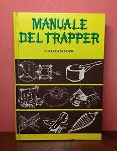 Manuale Del Trapper, Andrea Marcanti 1985 - 824 disegni dell'autore