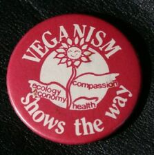Campaign VEGANISM SHOWS THE WAY Vintage Pin Badge