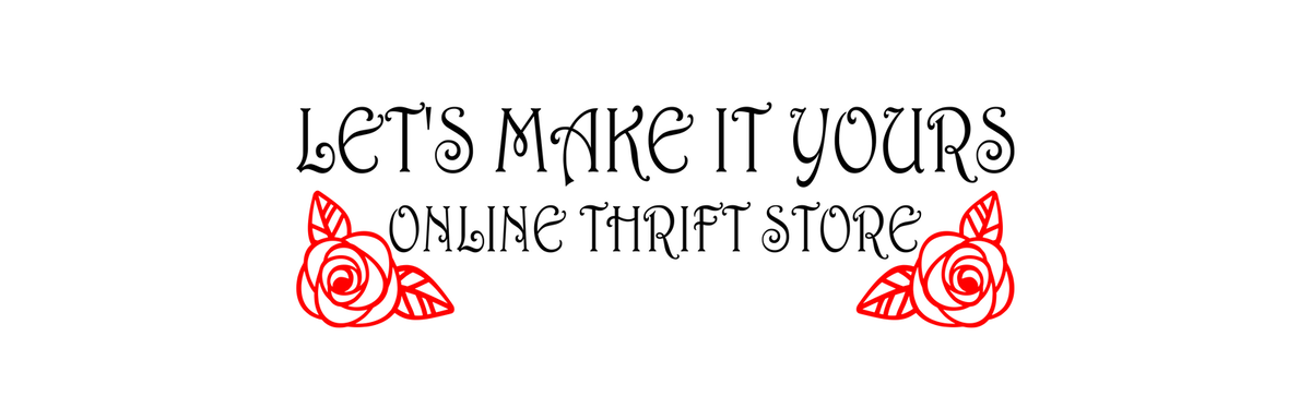 Let's Make It Yours Thrift & Gift