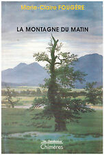 FOUGERE Marie-Claire - LA MONTAGNE DU MATIN - 1991