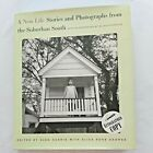 Alex Harris NEW LIFE STORIES AND PHOTOGRAPHS FROM THE SUBURBAN Signed