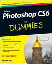Photoshop CS6 For Dummies by Bauer, Peter