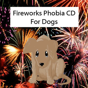 **FIREWORKS SOUNDS DOG TRAINING PHOBIA CD, FOR PETS SCARED OF LOUD NOISE***