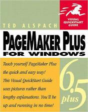 Good, PageMaker 6.5 Plus for Windows: Visual QuickStart Guide (Visual QuickStart