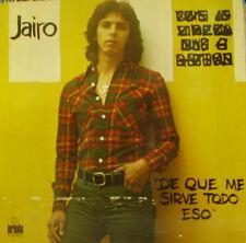 JAIRO-DE QUE ME SIRVE TODO ESO LP VINILO 1975 SPAIN GOOD COVER-GOOD VINYL