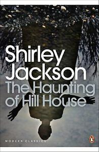 The Haunting of Hill House by Jackson, Shirley
