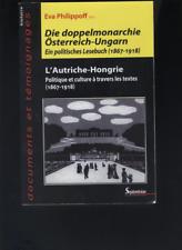 (178) Die doppelmonarchie österreich Ungarn Ein politisches Lesebuch 1867-1918