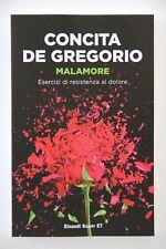 Malamore - Concita De Gregorio - offerta