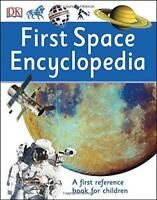 First Space Encyclopedia (First Reference) by DK | Paperback Book | 978024118874