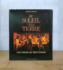 LORRAINE VERRERIE FONDERIE HISTOIRE SAINT-GOBAIN PONT-A-MOUSSON (M. HAMON)