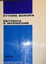 ETTORE BONORA RETORICA E INVENZIONE STUDI SULLA LETTERATURA ITALIANA RIZZOLI '79
