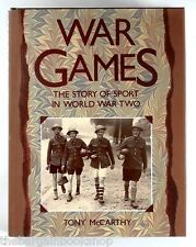 WAR GAMES - Sport in World War II by Tony McCarthy - HARDBACK - 1st Ed - Nr MINT