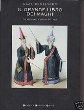 Benzinger Olaf Il grande libro dei maghi da Merlino a Henry Potter