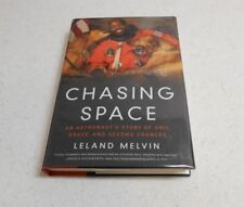 Chasing Space by Leland Melvin, SIGNED, 1st Edition, HC / DJ, 2017
