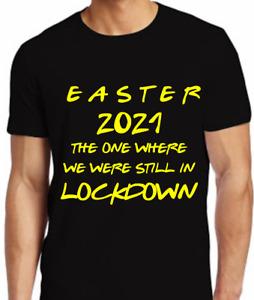 Easter lockdown funny t shirt Friends themed 2021 t-shirt dress costume jumper.