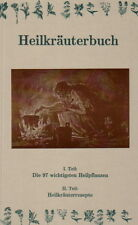 Was Kräuterhexen noch wussten: Heilkräuterbuch: 97 Heilpflanzen, Kräuter, Tees