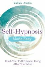 Self-Hypnosis Made Easy by Valerie Austin NEW