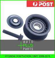 Fits HYUNDAI IX35/TUCSON 10MY 2009-2015 - Engine Belt Pulley Idler Bearing