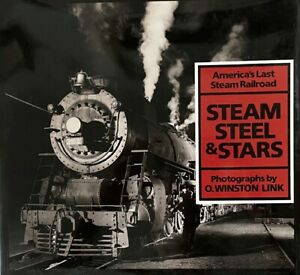 Steam, Steel & Stars: America's Last Steam Railroad AWESOME PHOTOGRAPHS