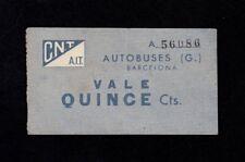 F.C. BARCELONA , 15 CENTIMS CNT - AIT AUTOBUSES , EBC+ .