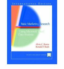Basic Marketing Research: Using Microsoft Excel Data Analysis, Burns, Alvin C &