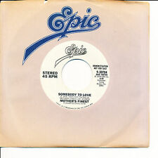 Mother's Finest Somebody To Love bw Same WLP 45 CBS EPIC 9-50784