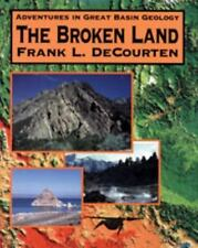 The Broken Land: Adventures in Great Basin Geology