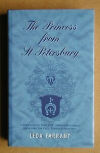 The Princess From St Petersburg: A Biography of Princess Catherine Radziwell