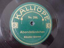 Kunstler Quartett Abendstandchen / Das eigene Herz Kalliope 288/289 VG+