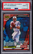1999 Upper Deck Ionix HoloGrFx Peyton Manning PSA 10 (Pop 2) ODDS 1:15,000 Packs