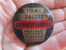 Vintage 1941 PennsylvaniaFishing License / Numbered Pinback Badge (1)