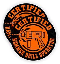 Hard Hat Stickers | Hammer Drill Operator Funny Helmet Decals | Foreman Laborer