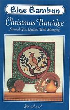 CHRISTMAS PARTRIDGE STAINED GLASS QUILT WALL HANGING PATTERN ~ BLUE BAMBOO