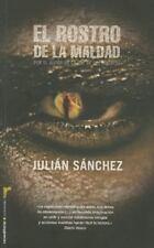 El rostro de la maldad (Spanish Edition) by Julian Sanchez