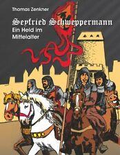 Seyfried Schweppermann (Buch)
