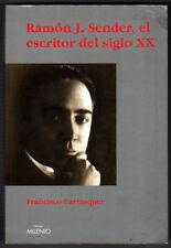 RAMON J.SENDER, EL ESCRITOR DEL SIGLO XX - F.CARRASQUER - FIRMA Y DEDICATORIA
