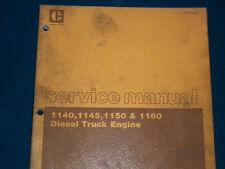 ORIGINAL CATERPILLAR 1140, 1145, 1150 & 1160 DIESEL TRUCK ENGINE SERVICE MANUAL