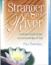 Stranger by the River by Paul Twitchell (Hardback, 1999)