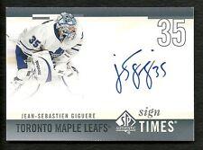 2011-12 Upper Deck SP Authentic 10-11  SOTT Sign Times Autograph J. S. GIGUERE