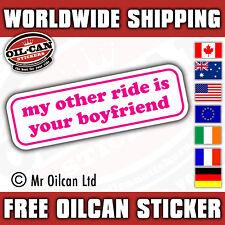 Mis otras Ride es tu novio Pegatina por el señor Oilcan 150 mm