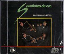 Saxofones De Oro Maestro Carlos Pina Latin Music CD