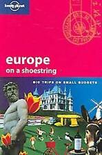 Europe on a Shoestring: Big Trips on Small Budgets (Lonely Planet Shoestring Gui