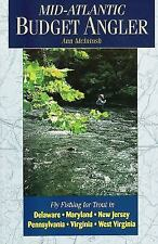 Mid-atlantic Budget Angler: Fly-fishing for Trout in Delaware, Maryland, New Jer