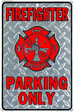 Firefighter Fire Rescue Parking Only 8 x 12 Automotive Car Garage Man Cave Sign