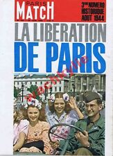 Paris Match n°793 du 20/06/1964 spécial  Libération de Paris août 1944 Milandes