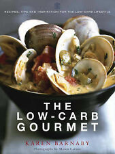 The Low-Carb Gourmet, Barnaby, Karen Paperback Book