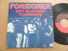 """DISQUE 45T DE FOREIGNER  """" HOT BLOODED """""""