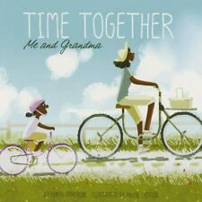 Time Together: Me and Grandma by Maria Catherine (2015, Paperback)