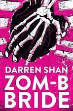 Zom-B Bride by Darren Shan (Paperback, 2017)